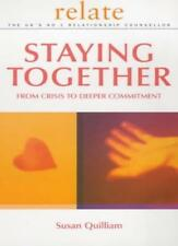 Relate Guide To Staying Together: From Crisis to Deeper Commitment,Relate, Susa