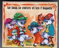 LE LOUP LA CHÈVRE ET LES 7 BIQUETS Album en relief, pop-hop. HEMMA 1982. Superbe