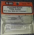 Du-Bro Leading Edge Trim Guide 662 New