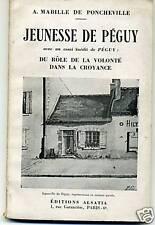 JEUNESSE DE PEGUY. MABILLE DE PONCHEVILLE. 1943
