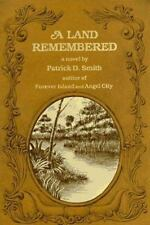 A Land Remembered by Smith, Patrick D