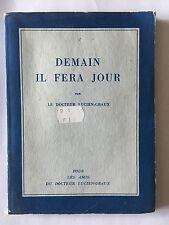 DEMAIN IL FERA JOUR 1939 DOCTEUR LUCIEN GRAUX DEDICACE POESIE