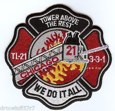 """Chicago  Tower Ladder-21  """"Tower Above the Rest"""", IL (4"""" x 4"""" size) fire patch"""