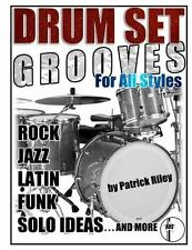 Drum Set Grooves for All Styles: By Riley, Patrick