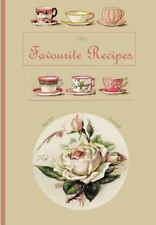 Our Favorite Recipes : Recipe Journal by Floral Journals (2014, Paperback,...