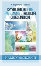 Mcgeough Marion-Beginners Gt Crystal Healing & (US IMPORT) BOOK NEW