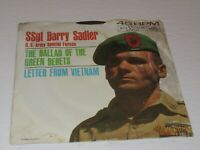 Ssgt Barry Sadler: The Ballad Of The Green Berets / Letter From Vietnam / 45 Rpm