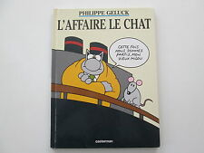 LE CHAT L'AFFAIRE LE CHAT BE/TBE PHILIPPE GELUCK EXEMPLAIRE BIBLIO TAMPONS REF