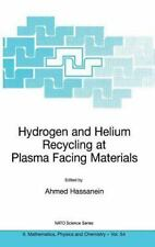 Nato Science Series II Ser.: Hydrogen and Helium Recycling at Plasma Facing...