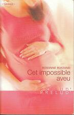 Livre Poche cet impossible aveu Roxanne Rustand book