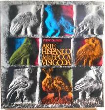 Arte Hispanico De La Epoca Visigoda 1968 Hardcover Nice Copy Visigoth Spain Art