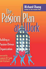 The Passion Plan at Work: Building a Passion-driven Organization (Business & Man