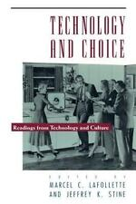 Technology and Choice : Readings from Technology and Culture (1991, Paperback)