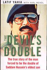 The Devil's Double, Latif Yahia, Karl Wendl 2003 [Mint] -Paperback Sadam Husain