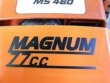 STIHL MS460 046 Chainsaw Custom made MAGNUM 77cc Decal / Sticker / ID lettering