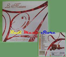 CD LA MAISON VOL4 compilation SIGILLATO 2003 DOMJUAN ZORG (C24) no lp mc dvd vhs