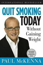 Quit Smoking Today Without Gaining Weight Includes Guided Hypnosis CD McKenna