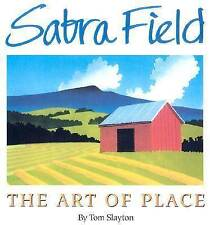 NEW Sabra Field: The Art of Place by Tom Slayton