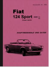 Fiat 124 Sport-Spider Coupé Hauptmerkmale Daten (Reparaturanleitung) Manual