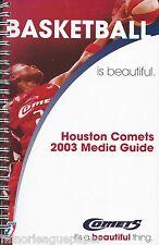 2003 Houston Comets WNBA Women's Basketball Media Guide #FWIL