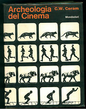 CERAM C. W. ARCHEOLOGIA DEL CINEMA MONDADORI 1966 STORIA DEL CINEMA