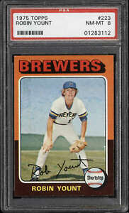 1975 Topps #223 Robin Yount PSA 8 NM-Mint RC Rookie Brewers