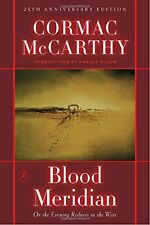Blood Meridian: Or, the Evening Redness in the West by Cormac McCarthy
