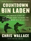 Countdown bin Laden: The Untold Story of the 247... Chris Wallace