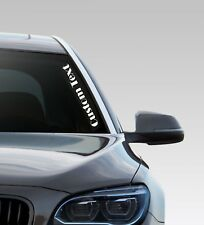 Custom Text - Any Text / Colour -Windscreen Sticker Drift Jap Car Vinyl Decal Vw