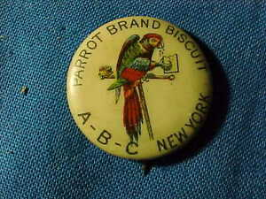 Late 19thc PARROT BRAND BISCUITS Advertising PINBACK