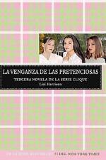 La Venganza de las Pretenciosas (Serie Clique, No. 3) (Spanish Edition)