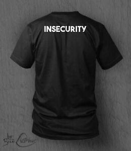 Insecurity T-shirt MEN'S Father's Day Stag Do Security T-Shirt Funny Parody Top