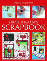 Very Good, Create Your Own Scrapbook, Wolmarans, Anname, Book