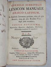 02E17 LIVRE XVIIIe - CORNELII SCHREVELII LEXICON MANUALE GRAECO LATINIUM DE 1767