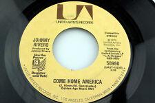Johnny Rivers: Come Home America / Rockin' Pneunomia Boogie....[Unplayed Copy]