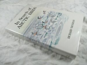 IN SEARCH of ARCTIC BIRDS Richard Vaughan HB-DJ 1992 - 1st Ed Poyser Monographs