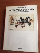 IN TRAPPOLA COL TOPO Antonio Faeti Einaudi 1986