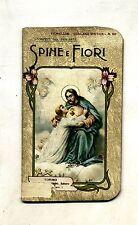 Teol.Bonifetti#DALLE SPINE AI FIORI#Fiorellini n.50-Collana Mistica#Arneodo 1906