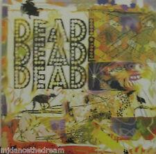 """DEAD DEAD DEAD - George Lassoes The Moon ~ 7"""" Single PS #598"""
