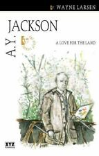 A.Y. Jackson: A Love for the Land (Quest Library (Xyz Publishing))