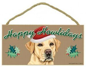 "Happy Howlidays Yellow Lab Christmas Holiday Cute Dog Sign NEW 5""x10"" Plaque 745"