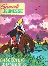 SAMEDI JEUNESSE n°111. La légende des marais / Kim Devil. janvier 1967