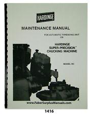 Hardinge Threading Unit On Hc Super Precision Chuck Machine Maint Manual 1416