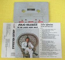 MC JULIO IGLESIAS Se mi lasci non vale 1978 italy OXFORD 73124 no cd lp dvd vhs