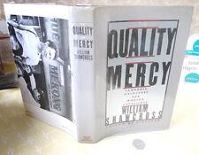 THE QUALITY Of MERCY,1984,William Shawcross,1st Ed,Illust,DJ