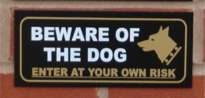 Beware of the dog enter at your own risk sign - All Materials