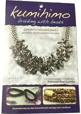 KUMIHIMO Braiding with BEADS-Craft Instruction Booklet by Rebecca Ann Combs