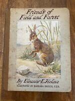 Friends of Field and Forest (Hardcover) - Eleanor E. Helme - (Broken Binding)