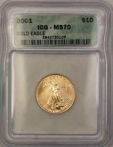 2001 $10 Dollar American Gold Eagle Coin AGE 1/4 Oz ICG MS-70 Perfect GEM
