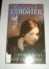 Other Bells for Us to Ring by Robert Cormier (2000, Paperback)
